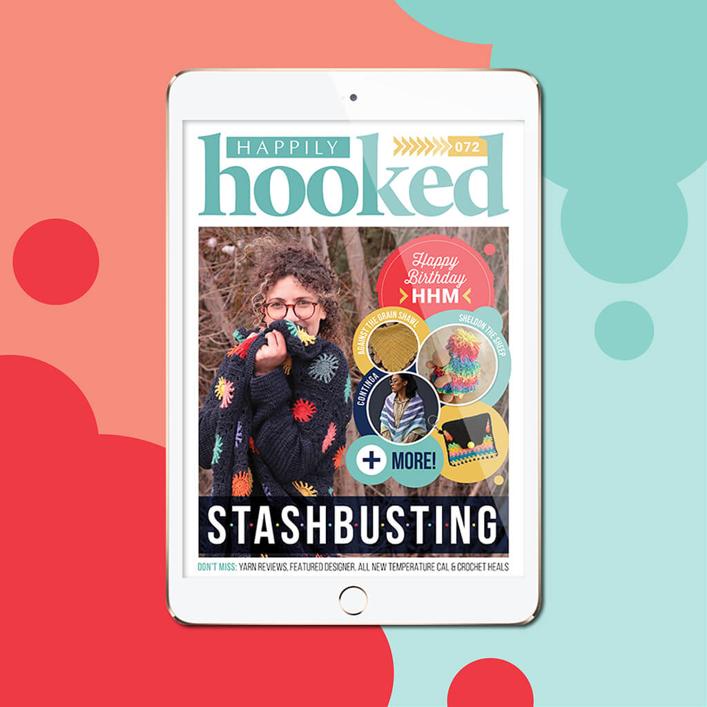 Happily Hooked Digital Issue 72 - Stashbusting