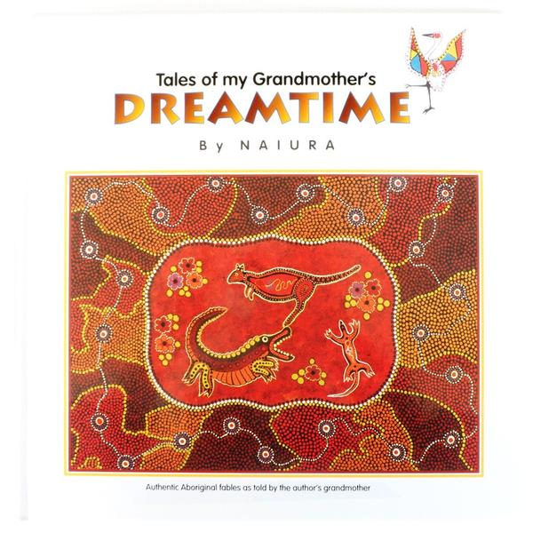 Tales of my grandmothers Dreamtime by Naiura