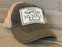 Load image into Gallery viewer, Distressed Vintage Trucker Hat - Always Stay Humble and Kind