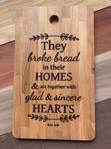 They Broke Bread In Their Home Engraved Cutting Board