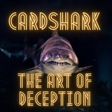 Card Shark: The Art of Deception