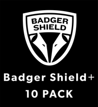 Load image into Gallery viewer, Badger Shield+ (10 Pack)