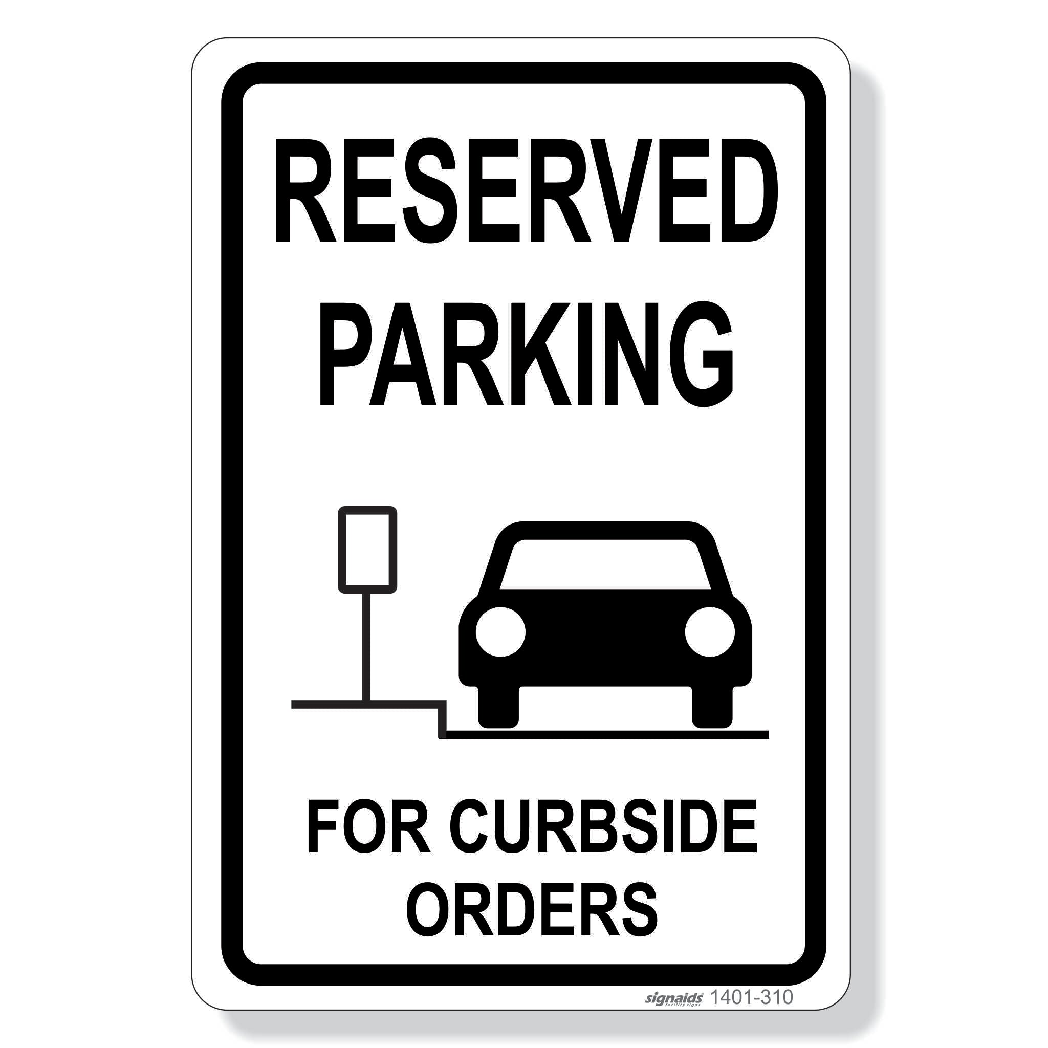 Parking Sign - Reserved Parking For Curbside Orders