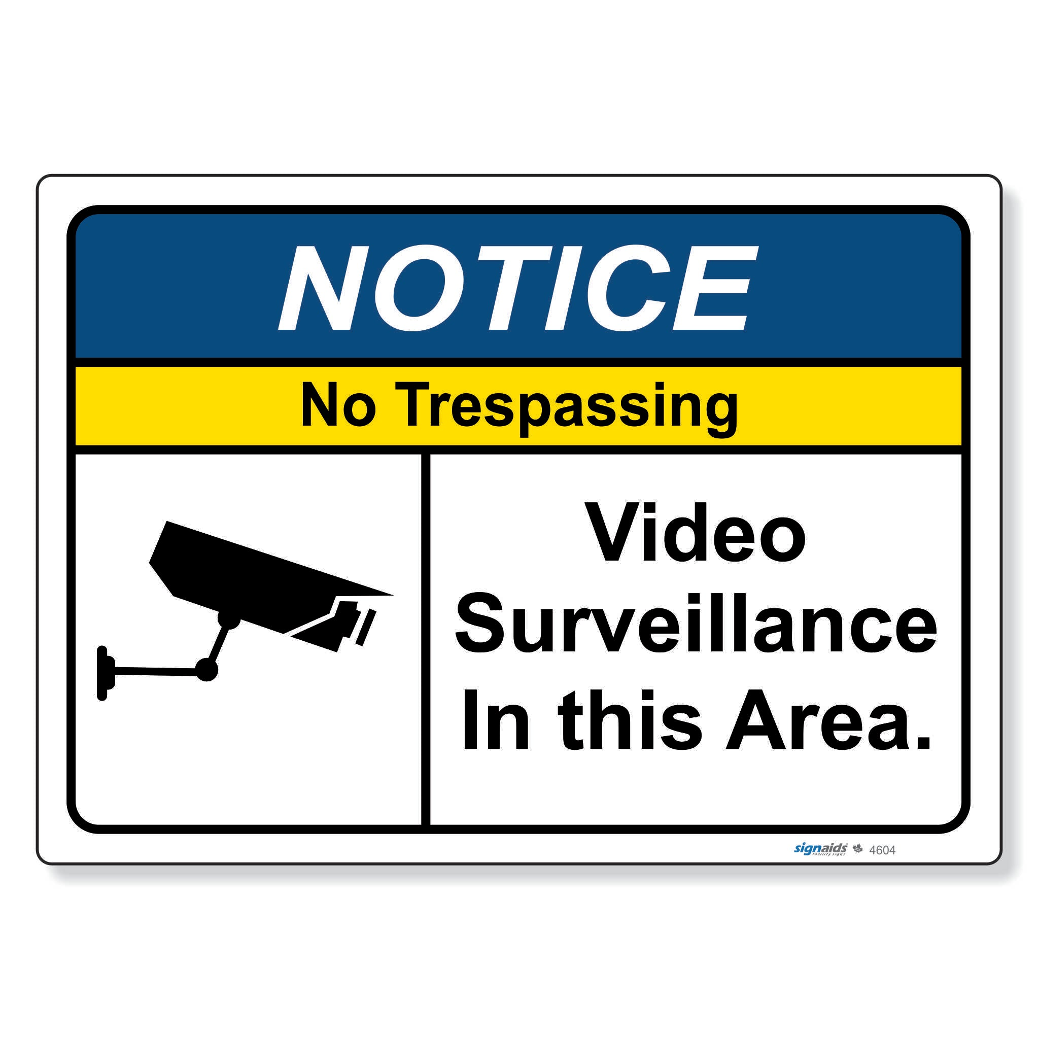 Notice - No Trespassing Video Surveillance
