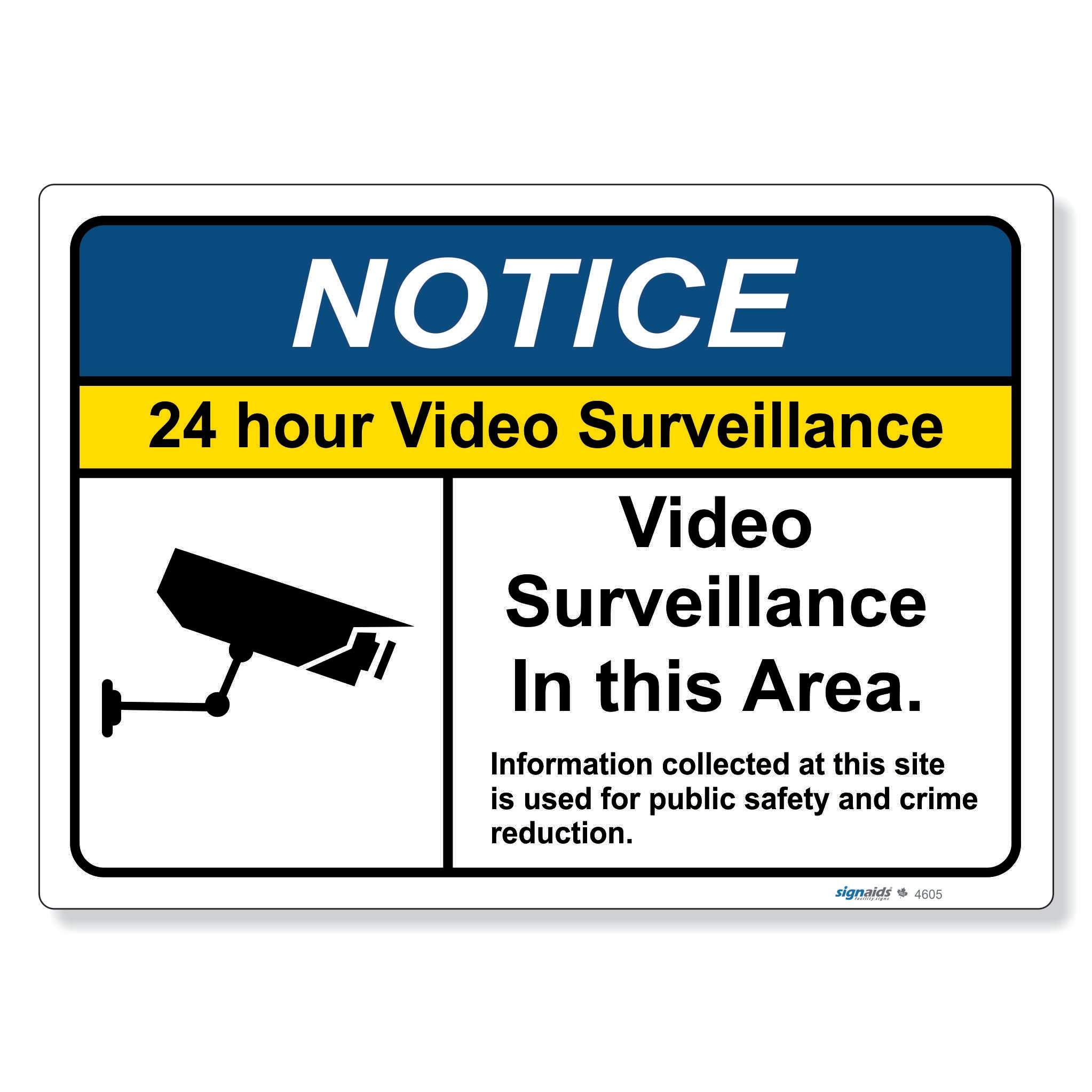 Notice - 24 hour Video surveillance