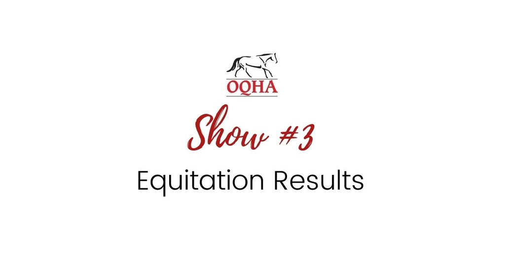 Show #3 - Equitation Results