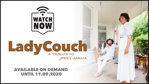 Ticket-Sunday, August 9th: LadyCouch