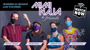 Ticket-Friday, August 21st: Mimi Naja & Friends