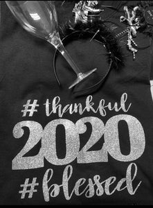 2020 Thankful and Blessed Tee Shirt
