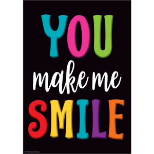 You Make Me Smile Positive Poster