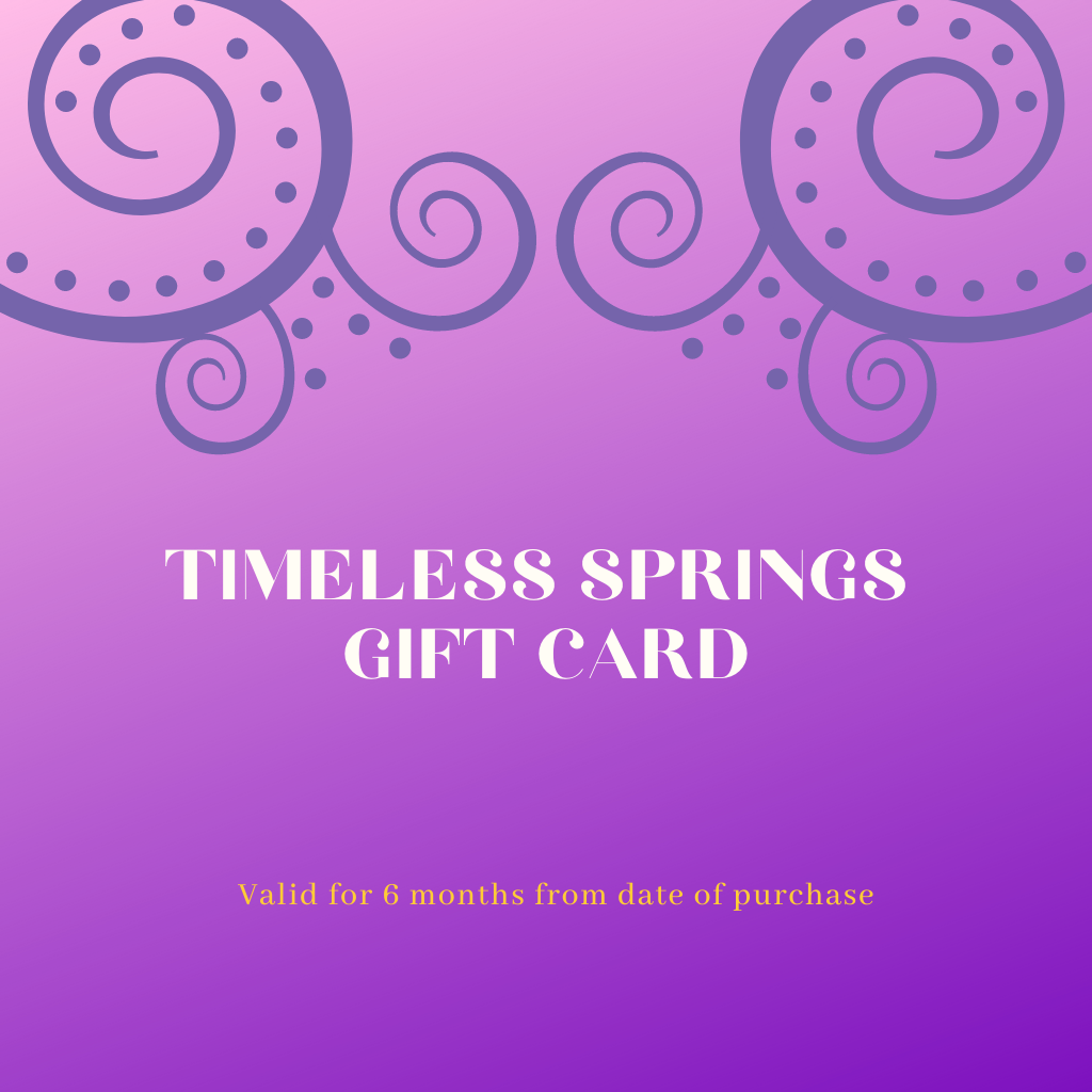 Timeless Springs Gift Card - Timeless Springs