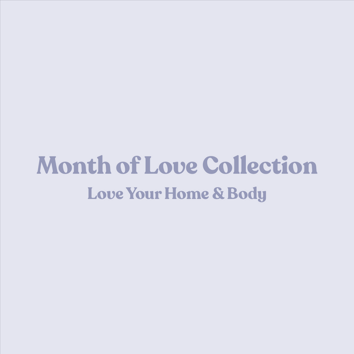 Month of Love Collection