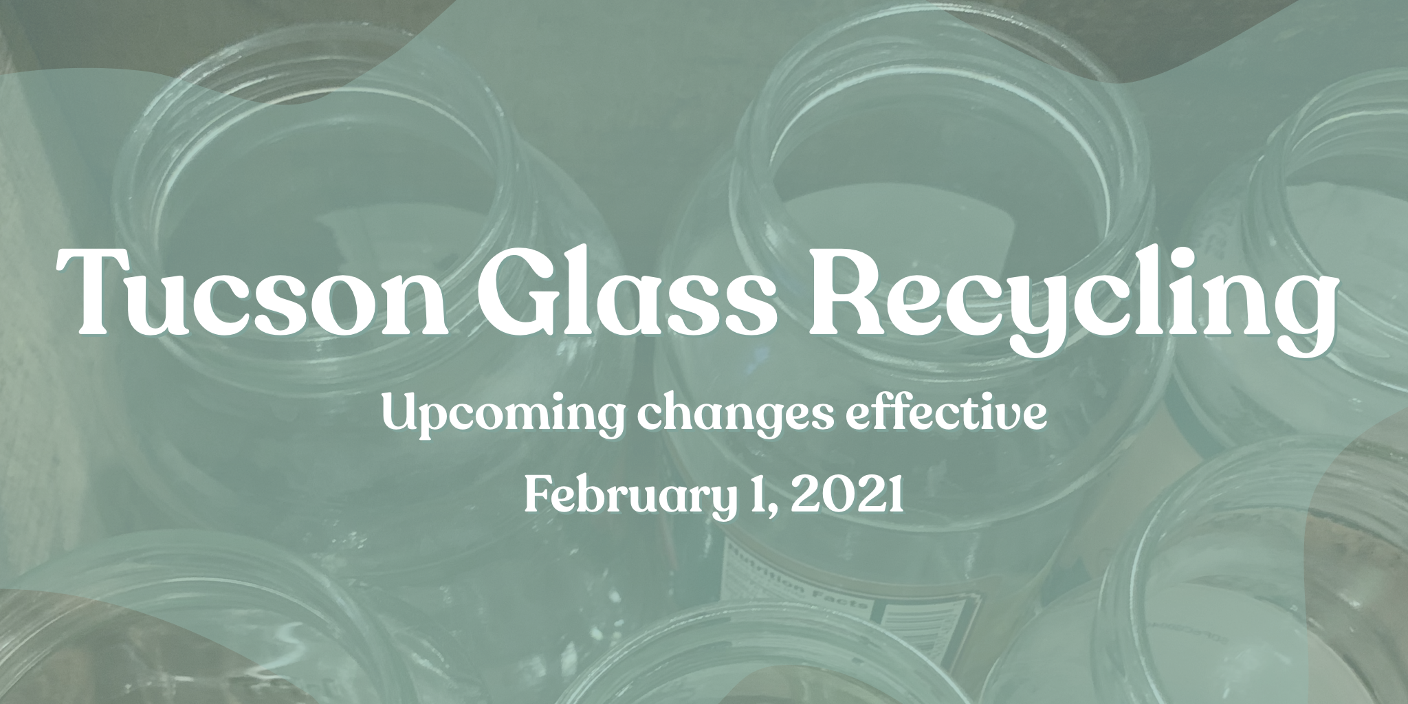 Tucson Glass Recycling Upcoming Changes