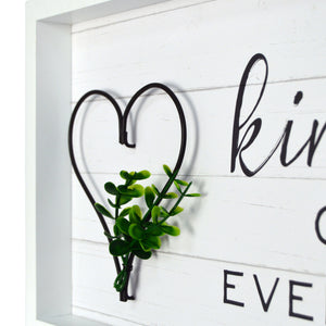 "Kindness Over Everything 17.5""x 9"" Reverse Box With Metal Element Wall Art"