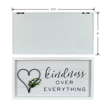 "Load image into Gallery viewer, Kindness Over Everything 17.5""x 9"" Reverse Box With Metal Element Wall Art"