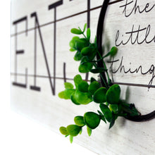 Load image into Gallery viewer, Enjoy The Little Things Rustic Plank Whitewashed Wall Sign