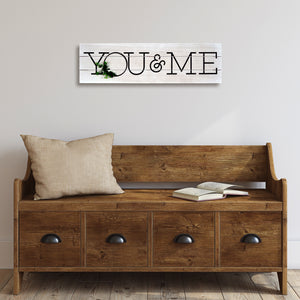 You & Me Rustic Plank Whitewashed Wall Sign