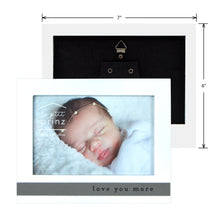Load image into Gallery viewer, Love You More 6 x 4-inch Horizontal Glossy White Baby Picture Frame