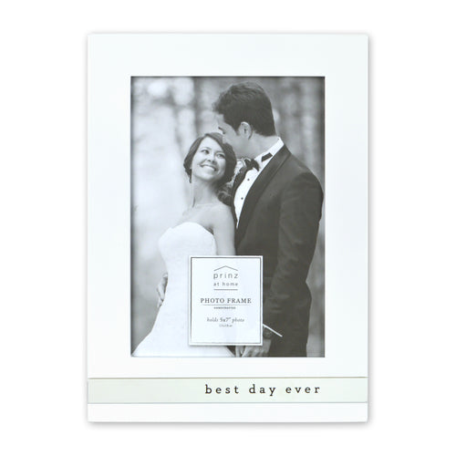 Prinz Wedding Sentiment Best Day Ever White Picture Frame