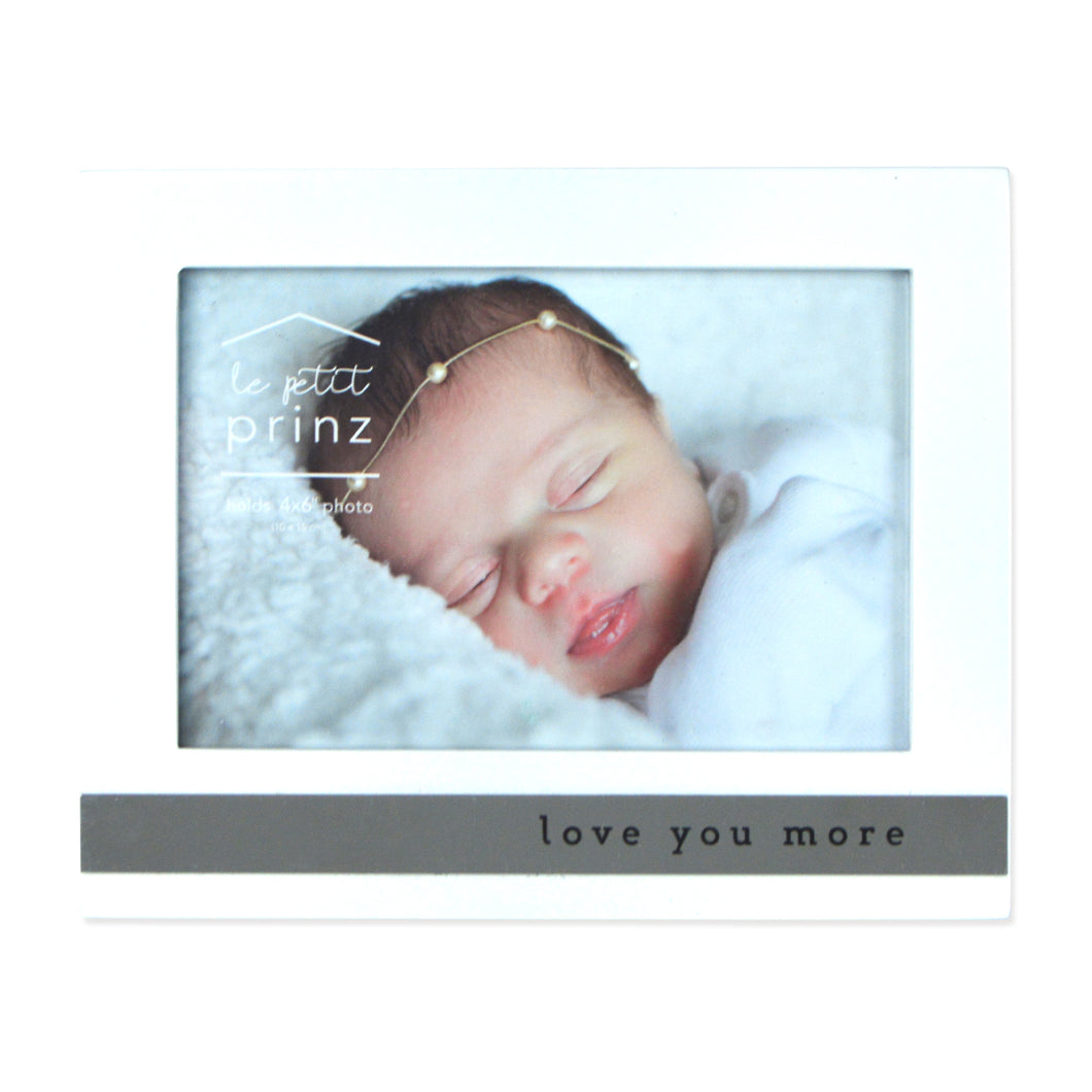 Love You More 6 x 4-inch Horizontal Glossy White Baby Picture Frame