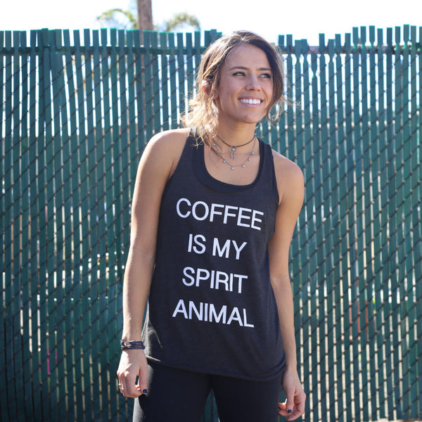 Clothing By Owl Tank Coffee Is My Spirit Animal