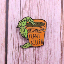 Load image into Gallery viewer, Plant Killer Pin - Pin Plant