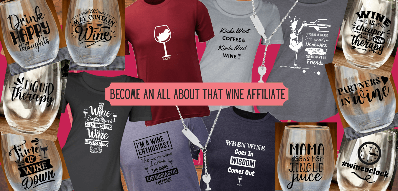 All About That Wine Affiliate Marketing Banner