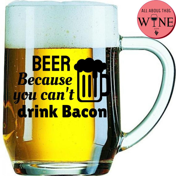 Beer Because You Can't Drink Bacon