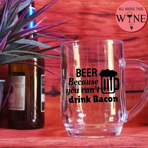 Beer Because You Can't Drink Bacon -Please Select Vinyl Color-