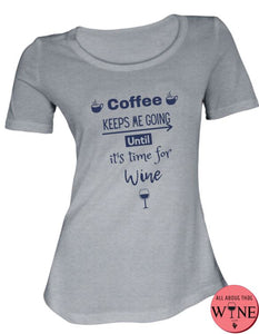 Coffee Keeps Me Going Until It's Time For Wine - Ladies T-shirt S Grey melange with blue