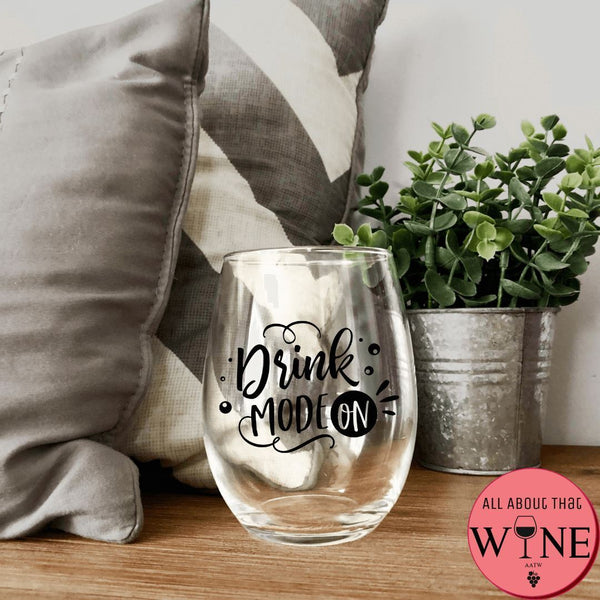 Drink Mode On Stemless Glass -Please Select Vinyl Color-