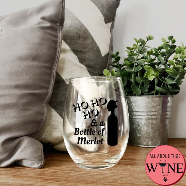 Ho Ho Ho & A Bottle Of Merlot Stemless Glass -Please Select Vinyl Color-