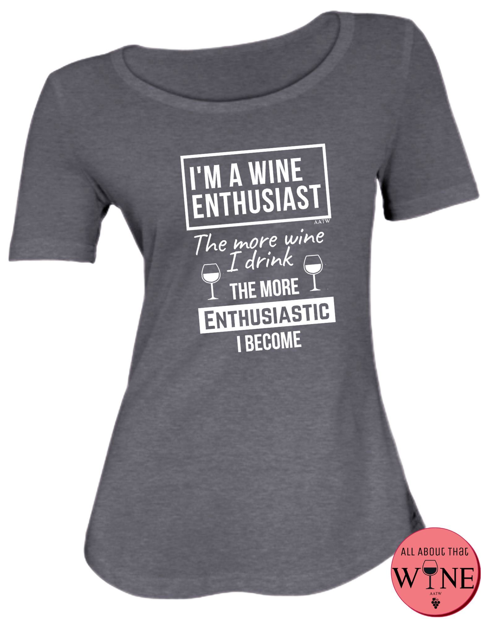 I'm A Wine Enthusiast S Charcoal melange with white
