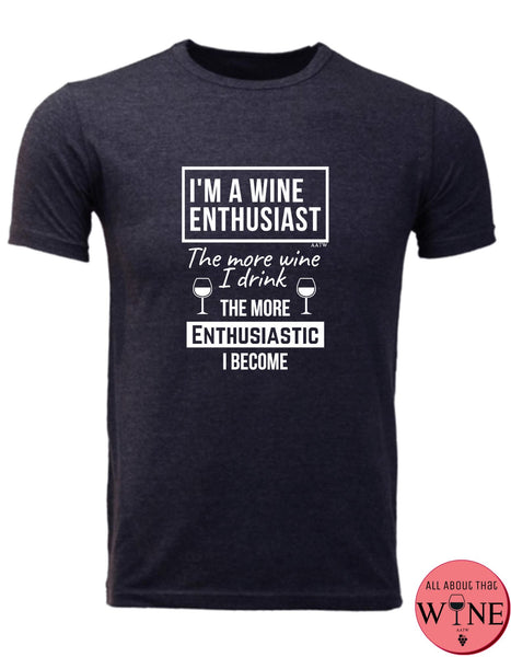 I'm A Wine Enthusiast - Men's T-shirt S Charcoal melange with white