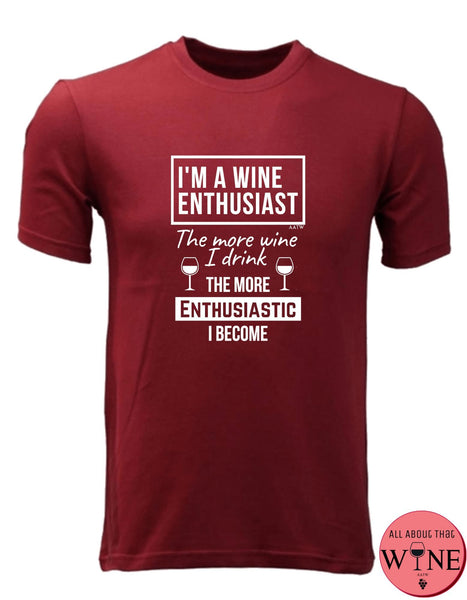 I'm A Wine Enthusiast - Men's T-shirt S Deep red with white