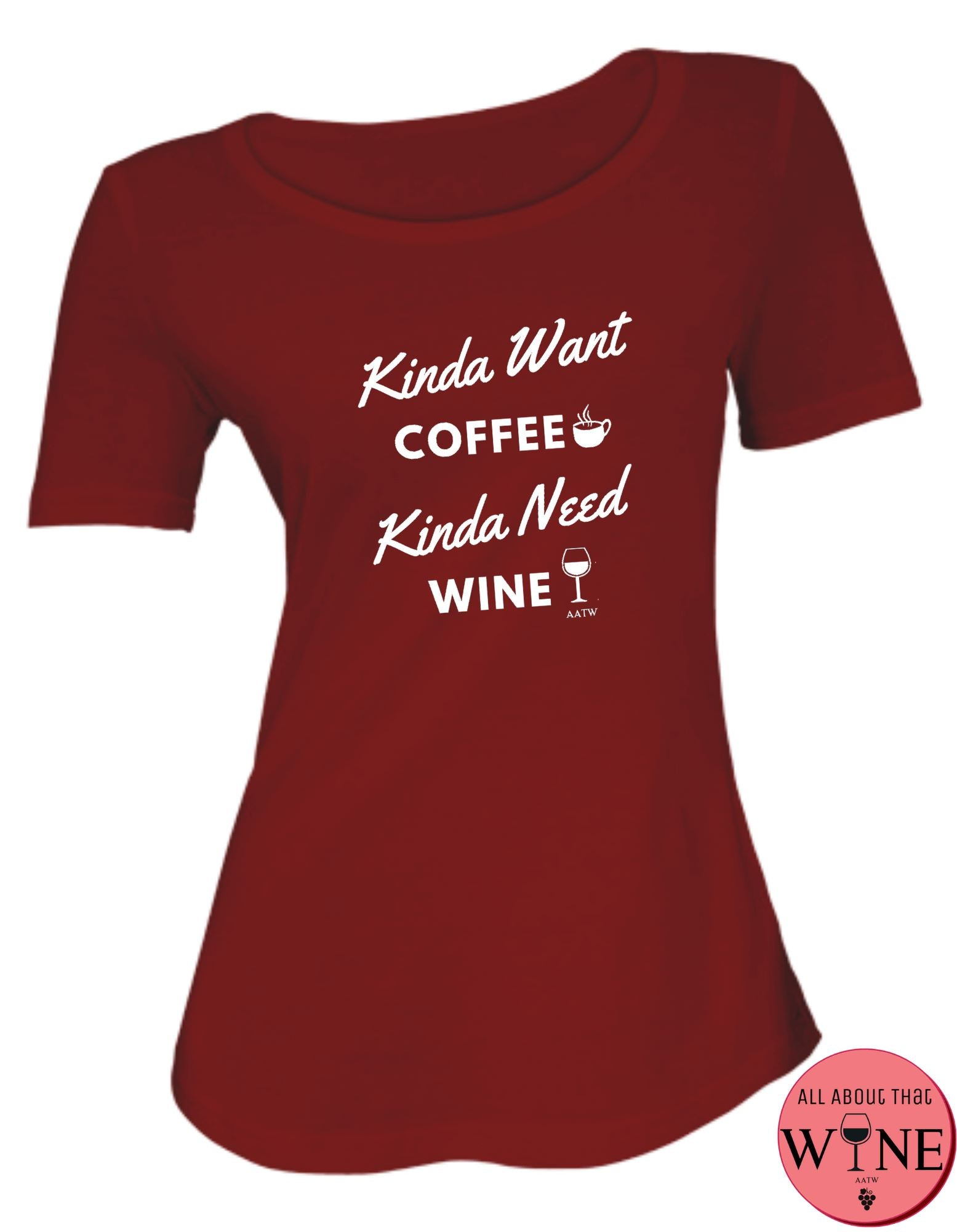 Kinda Want Coffee S Deep red with white
