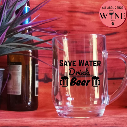 Save Water Drink Beer -Please Select Vinyl Color-