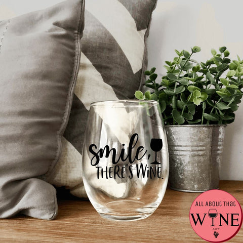Smile There's Wine Stemless Glass -Please Select Vinyl Color-