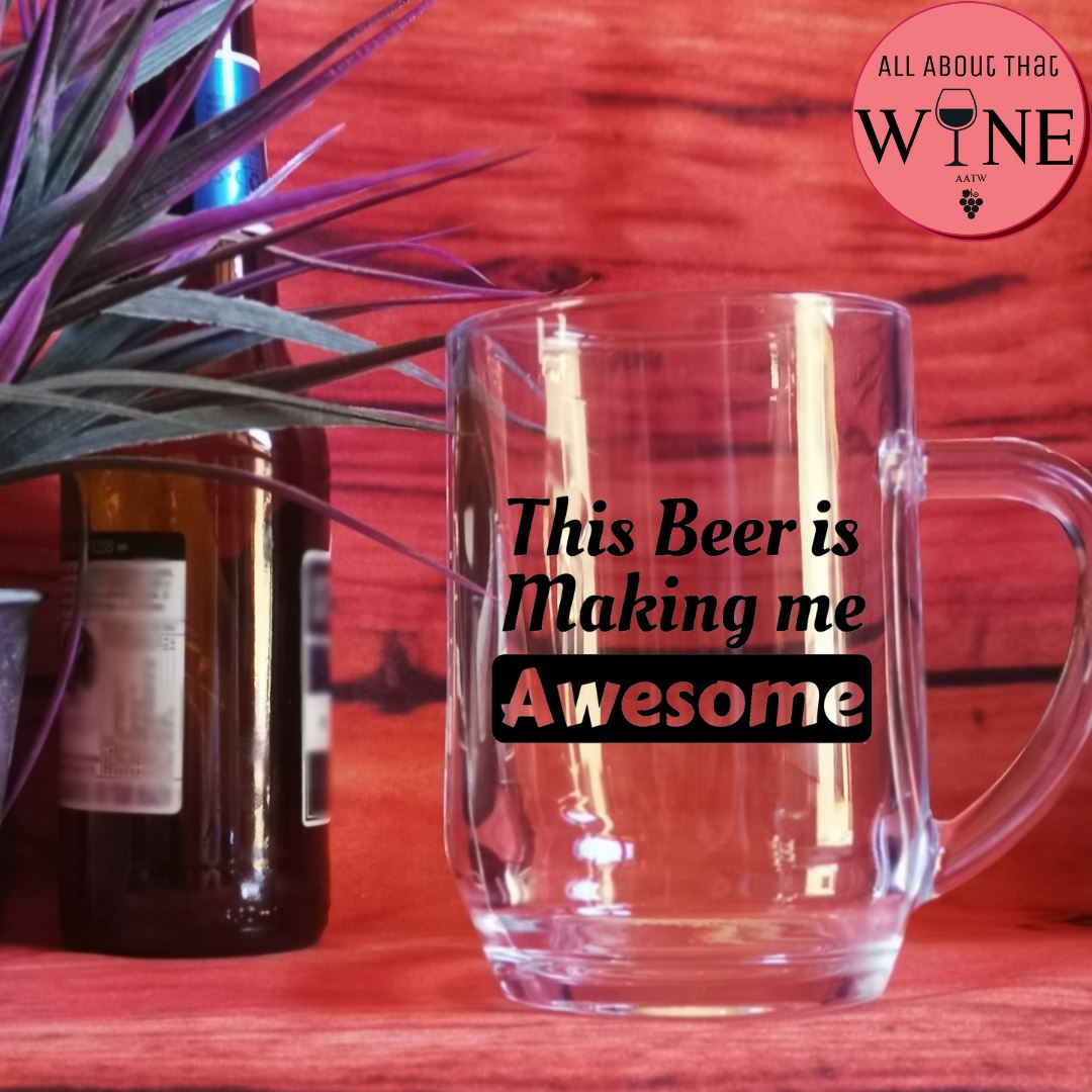 This Beer Is Making Me Awesome -Please Select Vinyl Color-
