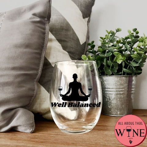 Well Balanced Stemless Glass -Please Select Vinyl Color-