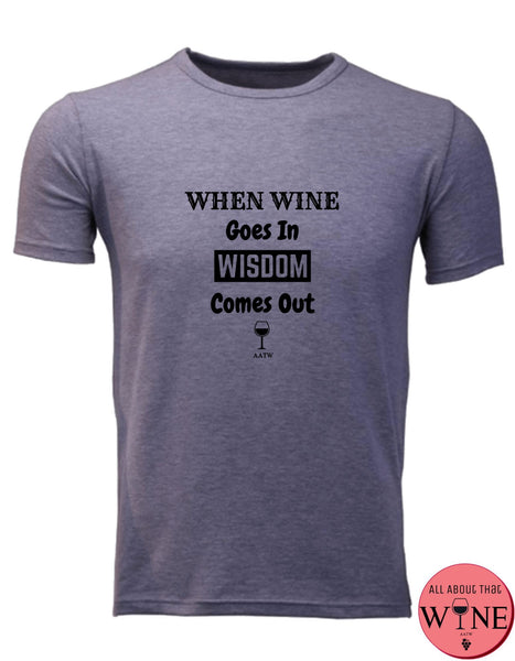When Wine Goes In - Unisex/Male S Grey melange with black