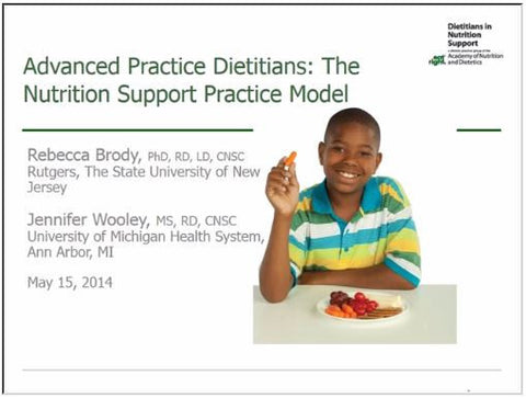 Advanced Practice Dietitians: The Nutrition Support Practice Model Webinar - Non-Member Price
