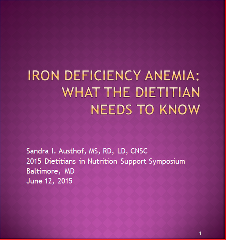 DNS Symposium 2015- Iron Deficiency Anemia: What the Dietitian Needs To Know-Member