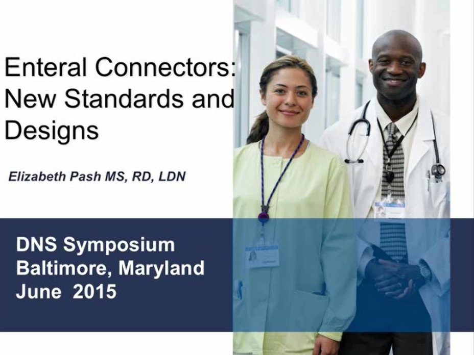 2015 DNS Symposium-Enteral Connectors: New Standards and Designs-member price