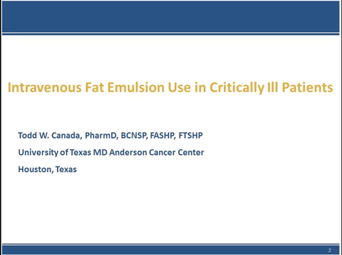 Intravenous Fat Emulsion Use in Critically Ill Patients Webinar - Non Member