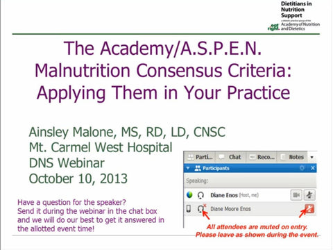 The Academy/A.S.P.E.N. Malnutrition Consensus Criteria:  Applying Them in Your Practice - Non-member price