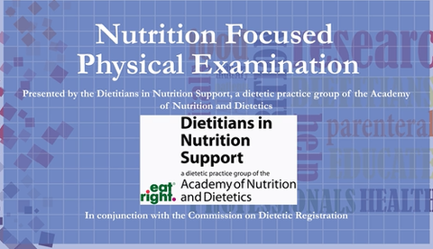 Nutrition-Focused Physical Exam Video and Study Guide- Non member price