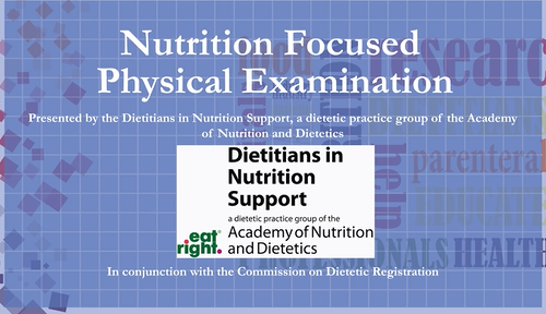 Nutrition-Focused Physical Exam Video and Study Guide- Institutional Price (3-year subscription)