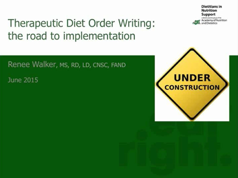 2015 DNS Symposium: Therapeutic Diet Order Writing: The Road to Implementation-member price