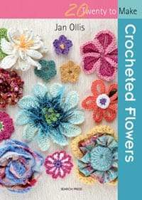 20 to Make: Crocheted Flowers | Jan Ollis